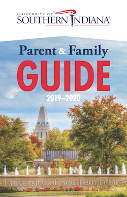 University of Southern Indiana Parent and Family Guide